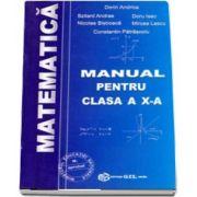 Matematica, manual pentru clasa a X-a M1 de Dorin Andrica
