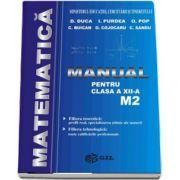 Matematica, manual pentru clasa a XII-a M2 de D. Duca