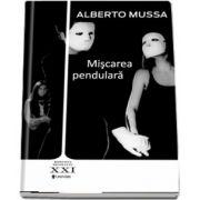 Miscarea pendulara de Alberto Mussa