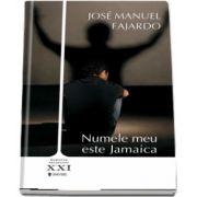 Numele meu e Jamaica de Jose Manuel Fajardo