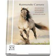 Povestea Bernardei Soledade de Raimundo Carrero