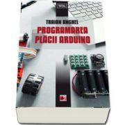 Programarea placii Arduino de Traian Anghel