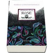 Rose de Marius Constantinescu