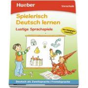 Spielerisch Deutsch lernen - Lustige Sprachspiele Buch - Anke Dammann (Auxiliar recomandat pentru elevii de gradinita)