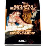 Traditii legate de Nasterea Domnului. O poveste despre Pruncul-Dumnezeu (A. Pascu)
