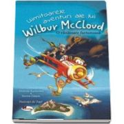 Uimitoarele aventuri ale lui Wilbur McCloud de Andreas Karlstrom