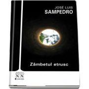 Zambetul etrusc de Jose Luis Sampedro