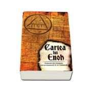 Cartea lui Enoh - Traducere din etiopiana, note si comentarii R. H. Charles