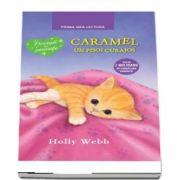 Caramel un pisoi curajos de Holly Webb