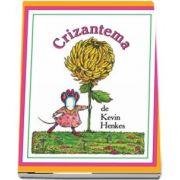 Crizantema de Kevin Henkes (Editie Hardcover)