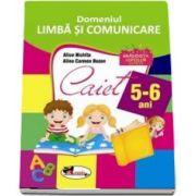 Domeniul LIMBA SI COMUNICARE. Caiet pentru 5-6 ani de Alice Nichita - Colectia Gradinita copiilor