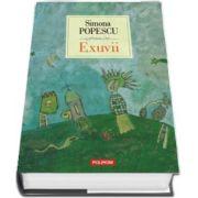 Exuvii de Simona Popescu - Editia a VII-a, 2018