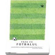 Faza cu fotbalul de Simon Critchley (Colectia Savoir-Vivre)