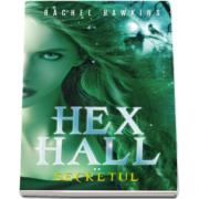 Hex Hall. Secretul