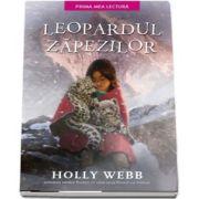 Leopardul zapezilor de Holly Webb (Prima mea lectura)