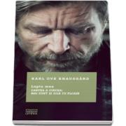 Lupta mea. Cartea a cincea: Mai sunt si zile cu ploaie de Karl Ove Knausgard