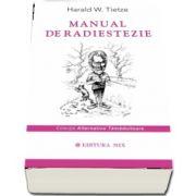 Manual de radiestezie de Harald W. Tietze - Colectia - Alternative tamaduitoare