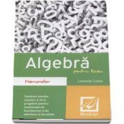 Memorator de Algebra pentru liceu de Luminita Curtui
