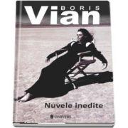 Nuvele inedite de Boris Vian (Serie de autor)