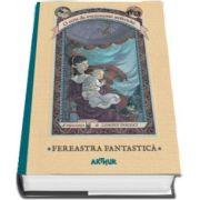 O serie de evenimente nefericite - Fereastra Fantastica. A treia carte de Lemony Snicket (Editie Hardcover)