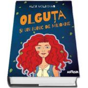 Olguta si un bunic de milioane de Alex Moldovan (Editie Hardcover)