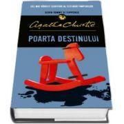 Poarta destinului de Agatha Christie (Seria Tommy si Tuppence)