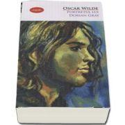 Portretul lui Dorian Gray de Oscar Wilde (Colectia Carte pentru toti)