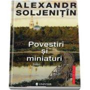 Povestiri si miniaturi de Alexandr Soljenitin (Serie de autor)