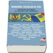 Romanii secolului XXI. Interviuri-document cu personalitati romanesti de Cristina Rhea