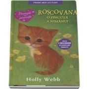 Roscovana, o pisicuta a nimanui de Holly Webb