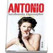 Sarabanda raposatilor de San Antonio (Serie de autor)
