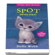 Spot, pisoiul furat de Holly Webb
