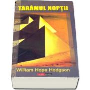 Taramul noptii de William Hope Hodgson