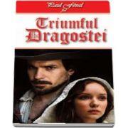 Triumful Dragostei de Paul Feval fiul