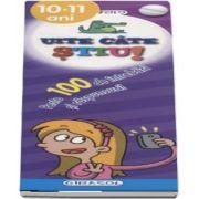 Uite cat stiu! Peste 100 de intrebari si raspunsuri! (10-11 ani)