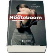 Ziua Mortilor de Cees Nooteboom (Serie de autor)