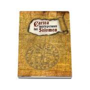 Cartea intelepciunii lui Solomon (Editia 2018)