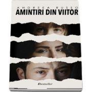 Amintiri din viitor de Andreea Russo (Trilogie)