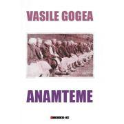 Anamteme de Vasile Gogea