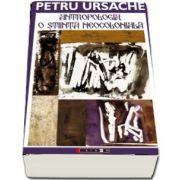 Antropologia, o stiinta neocoloniala de Petru Ursache