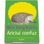 Ariciul confuz de Dick King Smith
