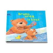 Bruno vrea la baita - Editie ilustrata