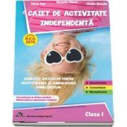 Caiet de activitate independenta, pentru clasa I - Aprobat M. E. N. 2018 - Exercitii aplicative pentru recapitularea si consolidarea cunostintelor (Alexandra Manea)