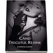 Cand trecutul revine de Lorena Lenn