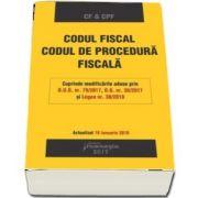 Codul fiscal. Codul de procedura fiscala. Actualizat 18 ianuarie 2018 - Cuprinde modificarile aduse prin O. U. G. nr. 79-2017, O. G. nr. 30-2017 si Legea nr. 30-2018