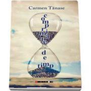 Comprimate de timp de Carmen Tanase