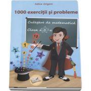 Culegere de matematica 1000 exercitii si probleme pentru clasa a II-a de Adina Grigore (Editia a 2-a, revizuita)