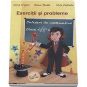 Culegere de matematica pentru clasa a IV-a. 1000 exercitii si probleme de Adina Grigore - Editia a 2-a, revizuita