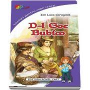 D-l Goe, Bubico de Ion Luca Caragiale - Colectia, lecturi pentru copii isteti