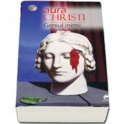 Geniul inimii de Aura Christi